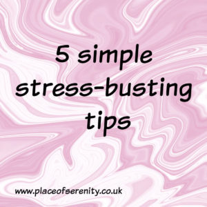 Place of Serenity | stress busting tips