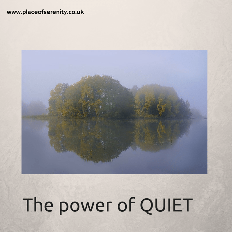 Place of Serenity | The power of QUIET