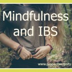 Mindfuness and Irritable Bowel Syndrome