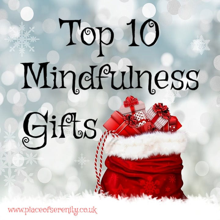 Place of Serenity | Top 10 mindfulness gifts