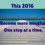 Why 2016 will be the year you become more mindful