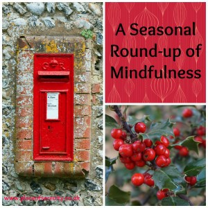 A seasonal round-up of mindfulness