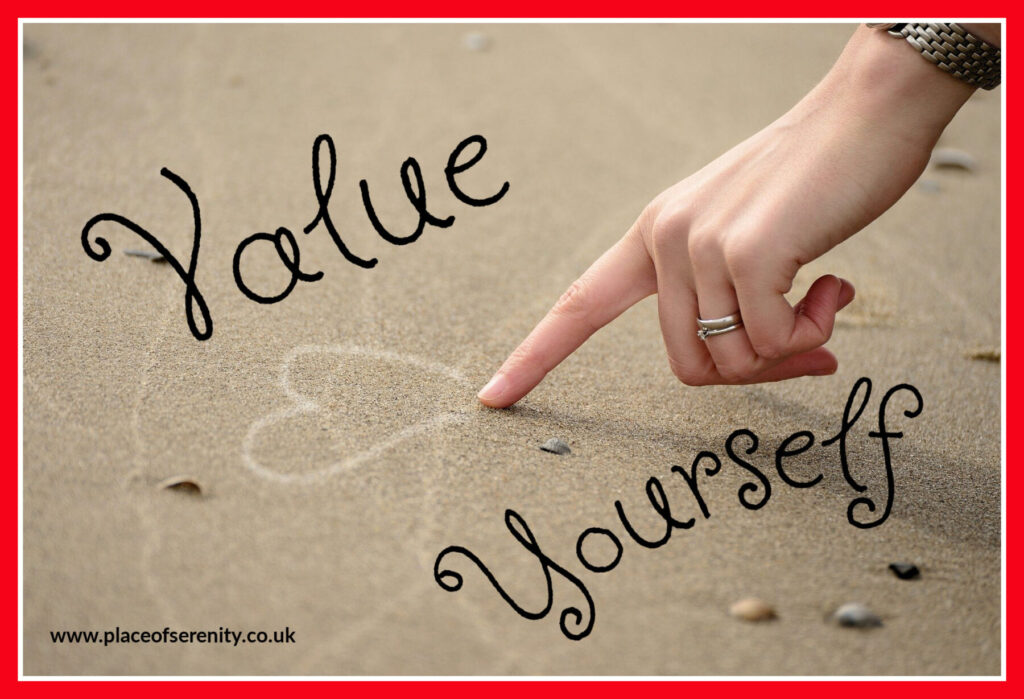 Place of Serenity | Value Yourself