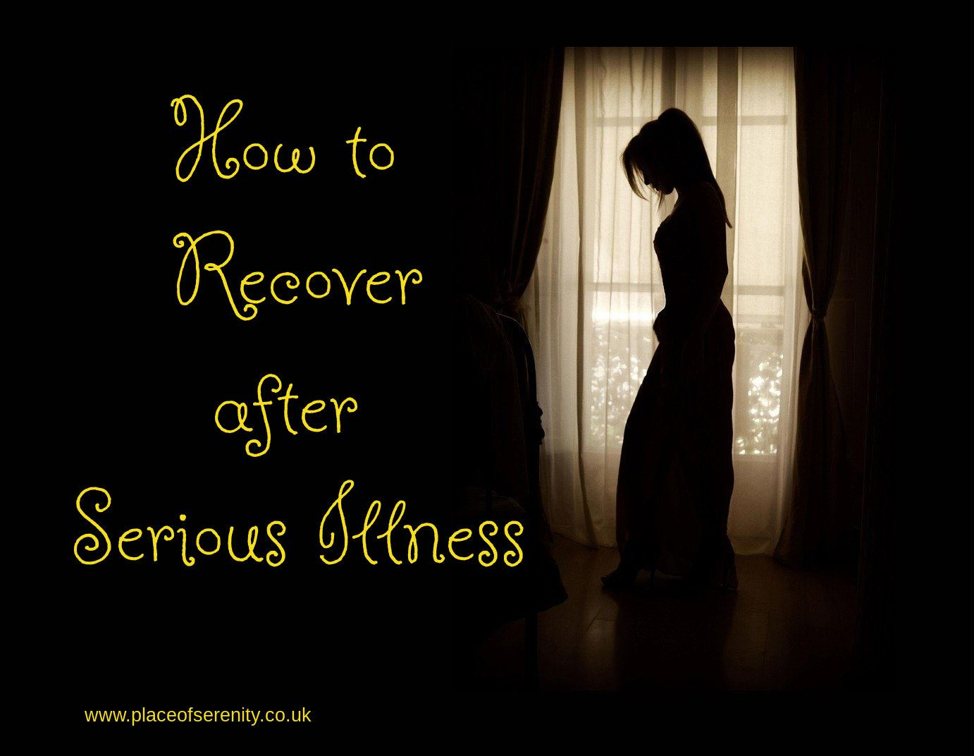 Place of Serenity | recover after serious illness