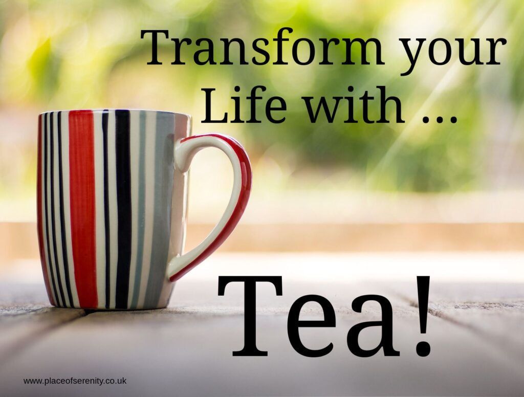 Place of Serenity | Transform your life with tea