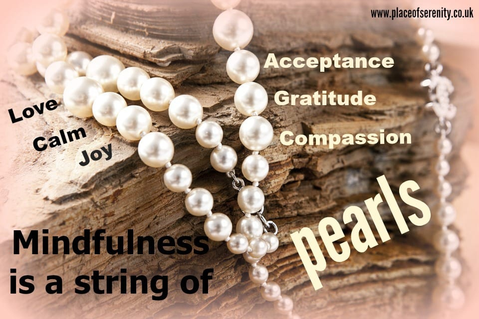 Mindfulness is a string of pearls