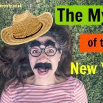 The myth of the new you