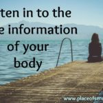 The wise information of your body