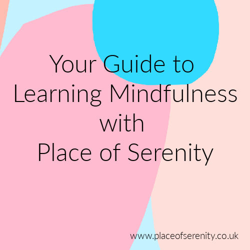 Place of Serenity | Your Guide to Learning Mindfulness at Place of Serenity