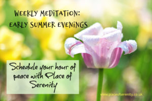 Place of Serenity | weekly meditation