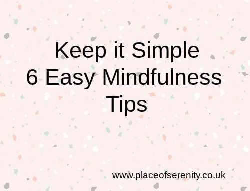 Place of Serenity | 6 mindfulness tips