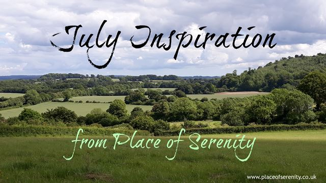 Place of Serenity | July Inspiration