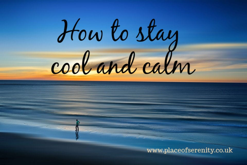 Place of Serenity | Stay cool and calm