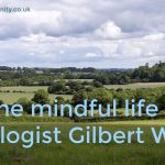 Place of Serenity | Mindful Gilbert White