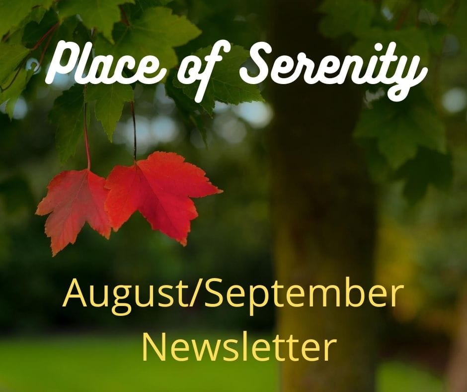 Place of Serenity Newsletter