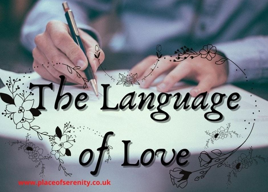 Place of Serenity | The Language of Love