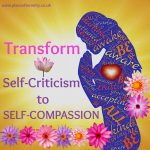 Place of Serenity | Self-criticism to self-compassion