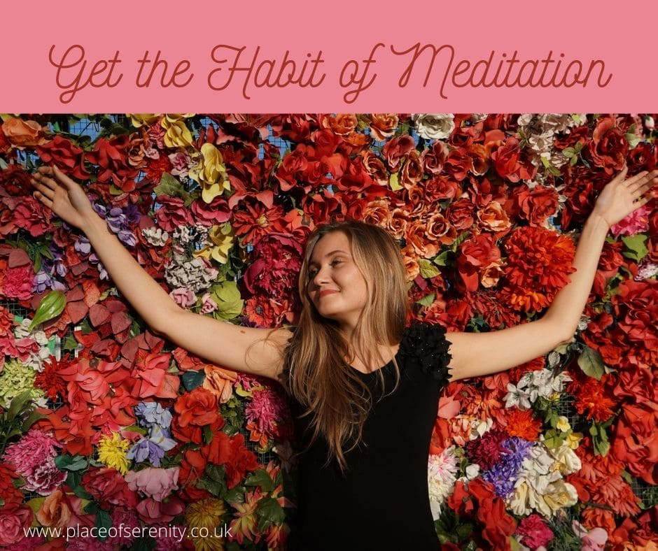 Place of Serenity | The Habit of Meditation