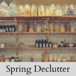 Place of Serenity | Spring Declutter