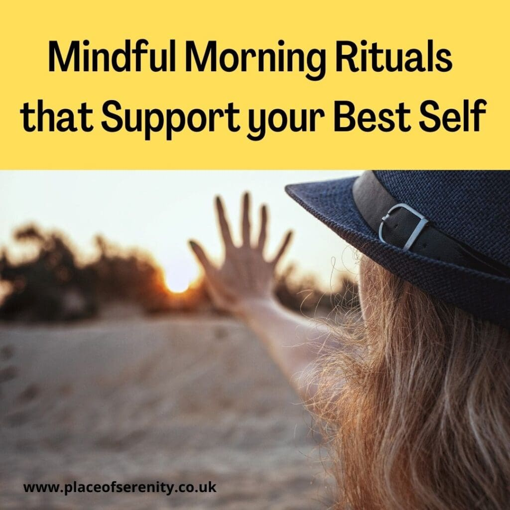Place of Serenity | Mindful Morning Rituals