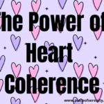 Place of Serenity | The Power of Heart Coherence